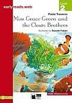 BLACK CAT - CIDEB BLACK CAT EARLY READERS 2 - MISS GRACE GREEN AND THE CLOWN BROTHERS cena od 112 Kč