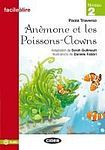 BLACK CAT - CIDEB BLACK CAT FACILE A LIRE 2 - Anémone et les Poissons-Clowns cena od 112 Kč