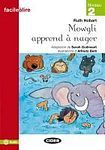 BLACK CAT - CIDEB BLACK CAT FACILE A LIRE 2 - MOWGLI APPREND A NAGER cena od 96 Kč