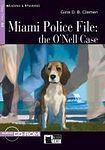 BLACK CAT - CIDEB Black Cat MIAMI POLICE FILE: The O´nell Case Book + CD ( Reading a Training Level 1) cena od 243 Kč