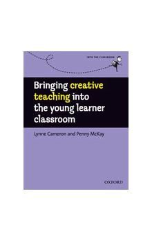 Oxford University Press Bringing creative teaching into the young learner classroom cena od 224 Kč