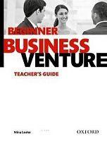 Oxford University Press Business Venture Beginner (3rd Edition) Teacher´s Guide cena od 241 Kč