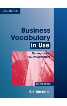 Cambridge University Press Business Vocabulary in Use Elementary to Pre-Intermediate (2nd Edition) with Answers cena od 486 Kč