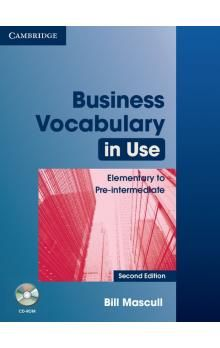 Cambridge University Press Business Vocabulary in Use Elementary to Pre-Intermediate (2nd Edition) with Answers a CD-ROM cena od 627 Kč