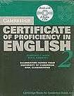 Cambridge University Press Cambridge Certificate of Proficiency in English 2 Self-Study Pack (Student´s Book with answers and Audio CDs (2)) cena od 1 000 Kč