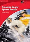 Cambridge University Press Cambridge Discovery Readers 1 Amazing Young Sports People cena od 72 Kč
