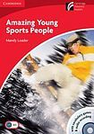 Cambridge University Press Cambridge Discovery Readers 1 Amazing Young Sports People Book with CD-ROM / Audio CD ( Factbook) cena od 0 Kč