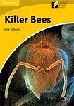Cambridge University Press Cambridge Discovery Readers 2 Killer Bees cena od 72 Kč