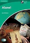 Cambridge University Press Cambridge Discovery Readers 3 Alone! cena od 76 Kč