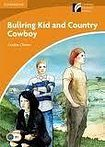 Cambridge University Press Cambridge Discovery Readers 4 Bullring Kid and Country Cowboy cena od 84 Kč