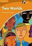 Cambridge University Press Cambridge Discovery Readers 4 Two Worlds cena od 84 Kč