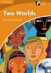 Cambridge University Press Cambridge Discovery Readers 4 Two Worlds Book with CD-ROM / Audio CD (Factbook ) cena od 125 Kč