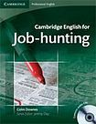 Cambridge University Press Cambridge English for Job-Hunting Student´s Book with Audio CDs (2) cena od 512 Kč
