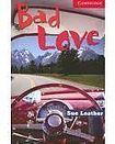 Cambridge University Press Cambridge English Readers 1 Bad Love cena od 84 Kč