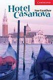 Cambridge University Press Cambridge English Readers 1 Hotel Casanova cena od 84 Kč