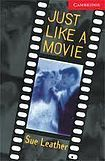 Cambridge University Press Cambridge English Readers 1 Just Like a Movie cena od 84 Kč