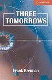 Cambridge University Press Cambridge English Readers 1 Three Tomorrows cena od 84 Kč