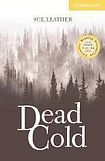 Cambridge University Press Cambridge English Readers 2 Dead Cold: Book/Audio CD pack ( Murder mystery) cena od 126 Kč