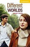 Cambridge University Press Cambridge English Readers 2 Different Worlds cena od 84 Kč