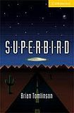 Cambridge University Press Cambridge English Readers 2 Superbird cena od 84 Kč