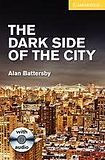 Cambridge University Press Cambridge English Readers 2 The Dark Side of the City: Book/Audio CD pack cena od 108 Kč
