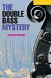 Cambridge University Press Cambridge English Readers 2 The Double Bass Mystery cena od 84 Kč