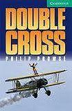 Cambridge University Press Cambridge English Readers 3 Double Cross cena od 104 Kč