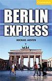 Cambridge University Press Cambridge English Readers 4 Berlin Express cena od 104 Kč