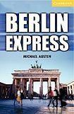 Cambridge University Press Cambridge English Readers 4 Berlin Express + CD ( Thriller) cena od 163 Kč