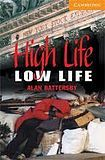 Cambridge University Press Cambridge English Readers 4 High Life, Low Life cena od 104 Kč