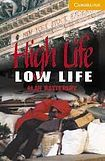 XXL obrazek Cambridge University Press Cambridge English Readers 4 High Life, Low Life: Book/2 Audio CDs pack ( Thriller)