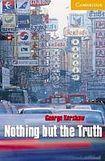 Cambridge University Press Cambridge English Readers 4 Nothing but the Truth cena od 104 Kč