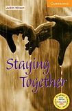 Cambridge University Press Cambridge English Readers 4 Staying Together cena od 104 Kč