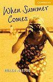 Naylor Helen: When Summer Comes: + CD cena od 150 Kč