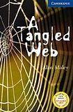 Cambridge University Press Cambridge English Readers 5 A Tangled Web cena od 114 Kč