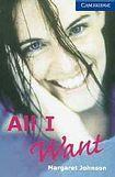 Cambridge University Press Cambridge English Readers 5 All I Want: Book/2 Audio CDs pack ( Romance) cena od 212 Kč