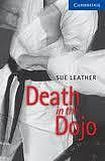 Cambridge University Press Cambridge English Readers 5 Death in the Dojo cena od 114 Kč