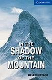 Cambridge University Press Cambridge English Readers 5 In the Shadow of the Mountain cena od 114 Kč