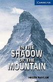 Cambridge University Press Cambridge English Readers 5 In the Shadow of the Mountain: Book/2 Audio CDs pack ( Human Interest) cena od 159 Kč