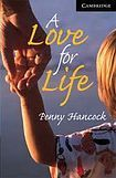 Cambridge University Press Cambridge English Readers 6 A Love for Life cena od 114 Kč