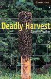 Cambridge University Press Cambridge English Readers 6 Deadly Harvest cena od 114 Kč