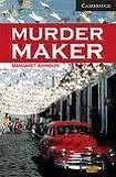 Cambridge University Press Cambridge English Readers 6 Murder Maker cena od 114 Kč