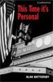 Cambridge University Press Cambridge English Readers 6 This Time It´s Personal cena od 114 Kč