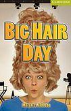 Cambridge University Press Cambridge English Readers Starter Big Hair Day cena od 76 Kč
