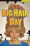 Cambridge University Press Cambridge English Readers Starter Big Hair Day: Book/Audio CD pack ( Romance) cena od 119 Kč