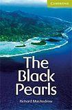 Cambridge University Press Cambridge English Readers Starter The Black Pearls: Book/ Audio CD pack ( Thriller) cena od 107 Kč