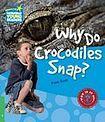 Cambridge University Press Cambridge Factbooks 3 Why Do Crocodiles Snap? cena od 94 Kč