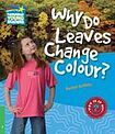 Cambridge University Press Cambridge Factbooks 3 Why Do Leaves Change Colour? cena od 94 Kč