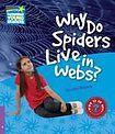 Cambridge University Press Cambridge Factbooks 4 Why Do Spiders Live in Webs? cena od 94 Kč