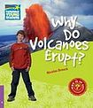 Cambridge University Press Cambridge Factbooks 4 Why Do Volcanoes Erupt? cena od 94 Kč